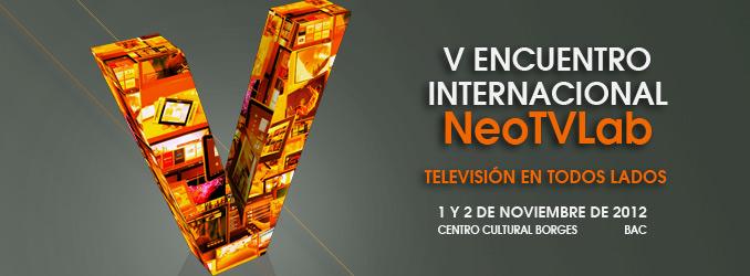 5to encuentro internacional neotvlab.