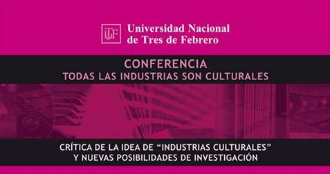 conferencia todas las industrias son culturales